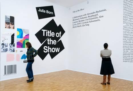 Title of the Show, 2009. Ausstellungsansicht. Foto: Stefan Fischer