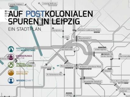 Leipzig Postkolonial, (post)koloniale Spuren