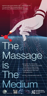 Poster design for the exhibition: The Massage is the Medium, 2013